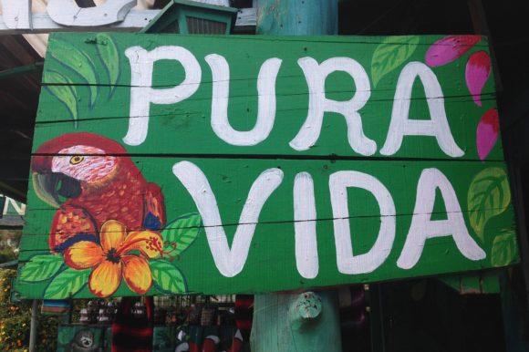 'Pura Vida' sign in Costa Rica